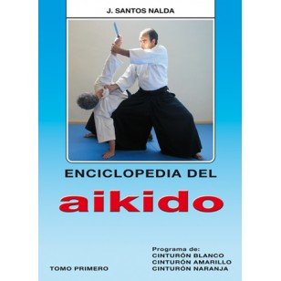 Enciclopedia del Aikido. Tomo I