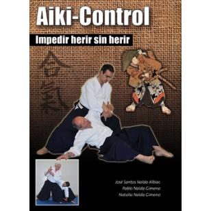 Aiki-Control. Impedir herir sin herir
