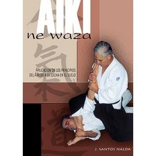 Aiki ne waza. Aplicación de los principios del Aikido a la lucha en el suelo