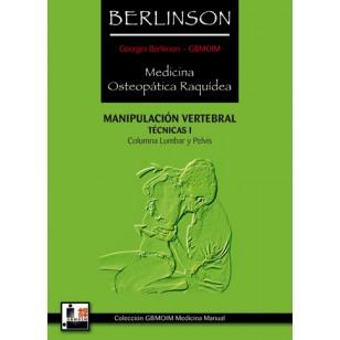 Berlinson. Medicina Osteopática Raquídea. Técnicas I