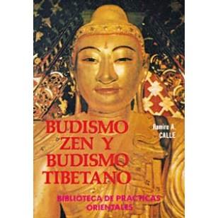Budismo Zen y Budismo Tibetano