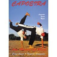 Capoeira. Arte Marcial de Brasil. Curso Básico. Técnicas Avanzadas
