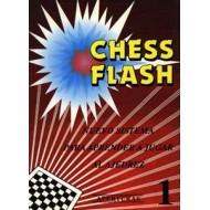 Chess Flash. Aperturas. Tomo I. Nuevo sistema para aprender a jugar al Ajedrez