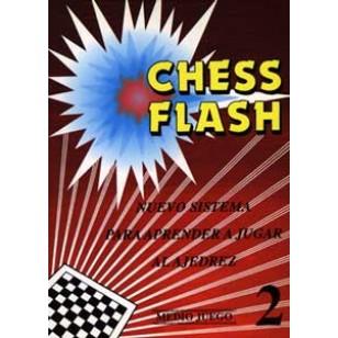 Chess Flash. Medio Juego. Tomo II. Nuevo sistema para aprender a jugar al Ajedrez