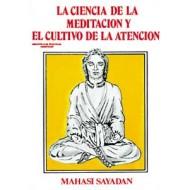 La Ciencia de la Meditación y Cultivo de la Atención