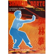 Shaolin Norte. Cuaderno Técnico de Kung Fu nº 2
