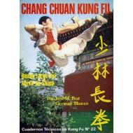 Chang Chuan Kung Fu 1ª pte. Cuaderno Técnico de Kung Fu nº 22