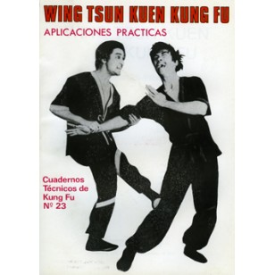 Wing Tsun Kuen Kung Fu. Cuaderno Técnico de Kung Fu nº 23