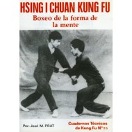 Hsing I Chuan Kung Fu. Cuaderno Técnico de Kung Fu nº 25