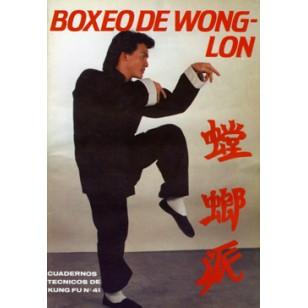 Boxeo de Wong Lon. Cuaderno Técnico de Kung Fu nº 41