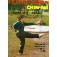 Pei P'ai Chuan 2ª pte. Cuaderno Técnico de Kung Fu nº 43
