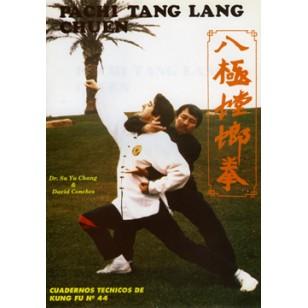 Pachi Tang Lang Chuen . Cuaderno Técnico de Kung Fu nº 44