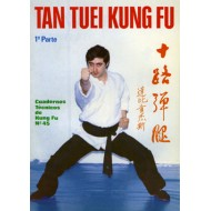 Tan Tuei Kung Fu 1ª pte. Cuaderno Técnico de Kung Fu nº 45