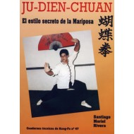 Ju-Dien-Chuan. Cuaderno Técnico de Kung Fu nº 47