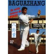 Baguazhang. Cuaderno Técnico de Kung Fu nº 48