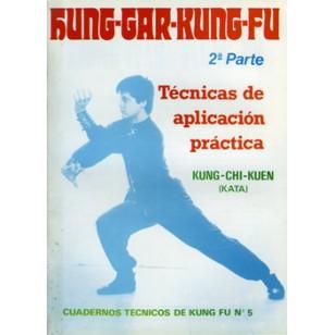 Hung Gar Kung Fu 2ª pte. Cuaderno Técnico de Kung Fu nº 5