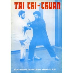 Tai Chi Chuan. Cuaderno Técnico de Kung Fu nº 6