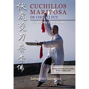 Cuchillos Mariposa de Choy Li Fut