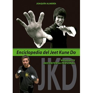 Enciclopedia del Jeet Kune Do. Volumen IV: JKD/Defensa Personal