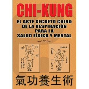 Chi-Kung. El arte secreto chino de la respiración