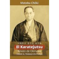 El Karatejutsu: boxeo de Okinawa