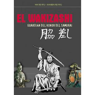 El Wakizashi. Guardián del honor del Samurai