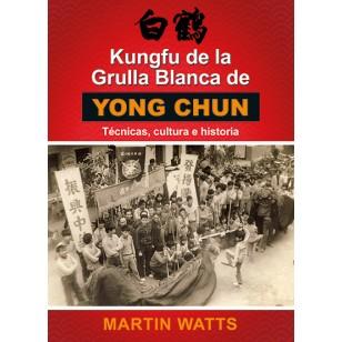 Kungfu de la grulla Blanca de YongChun