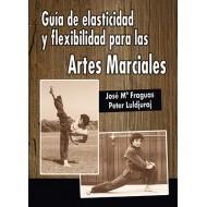 Guía de elasticidad y flexibilidad para las Artes Marciales