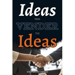 Ideas para vender tus ideas