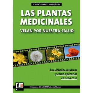 Las Plantas Medicinales velan por nuestra salud