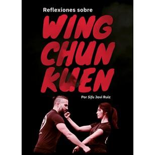 Reflexiones sobre Wing Chun Kuen