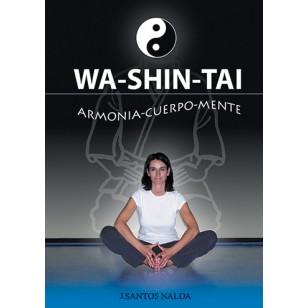 Wa-Shin-Tai. Armonía cuerpo mente