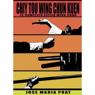 Fatshan Wing Chun Kuen + Chiy Tou Wing Chun Kuen
