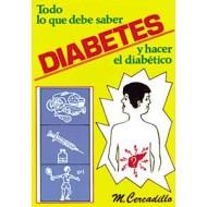 Diabetes. Todo lo que debe saber y hacer el diabético