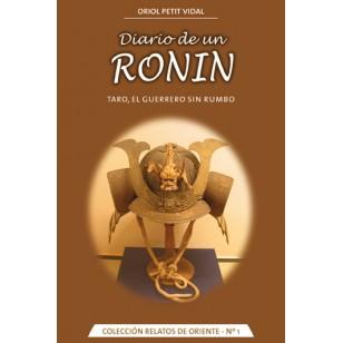 Diario de un Ronin. Taro, el guerrero sin rumbo.