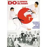 Do: El espíritu del Karate. Historia y filosofía de los grandes maestros
