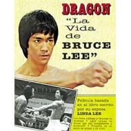 Dragón. La Vida de Bruce Lee