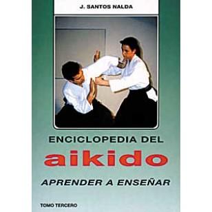 Enciclopedia del Aikido. Tomo III