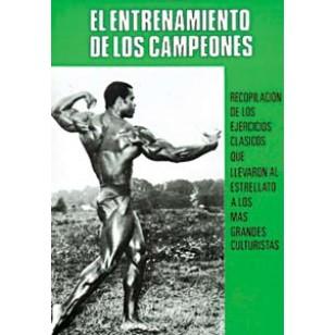 El Entrenamiento de los Campeones. Recopilación de ejercicios clásicos