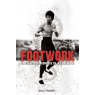 Footwork. La esencia del combate en Jeet Kune Do