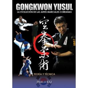 GongKwon YuSul. La evolución de las artes marciales coreanas
