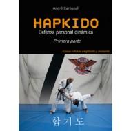 Hapkido 1ª parte. Defensa personal dinámica. TERCERA EDICIÓN MODIFICADA