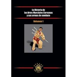 La Historia de las Artes Marciales Coreanas y sus armas de combate