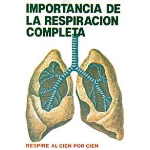 Importancia de la respiración completa. Respire al cien por cien