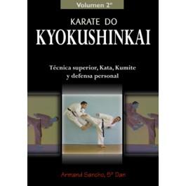 Karate Kyokushinkai. Volumen 2º. Técnica superior, Kata, Kumite y defensa personal