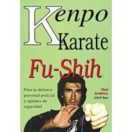 Kenpo Karate (Fu-Shih). Defensa personal, policial y agentes de seguridad