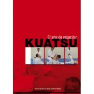 Kuatsu. El Arte de resucitar