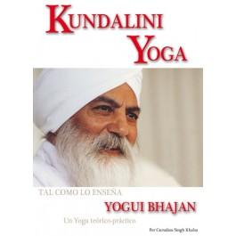 Kundalini Yoga. Tal como lo enseña Yogui Bhajan