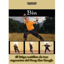 Bin. El látigo metálico de tres segmentos del Hung Gar Kungfu