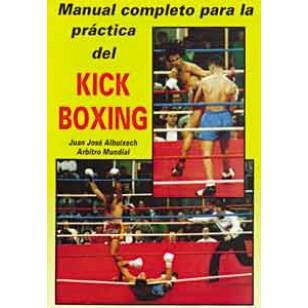 Manual completo para la práctica del Kick Boxing
